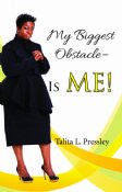 My Biggest Obstacle is ME!