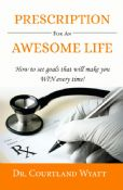 Prescription for an Awesome Life