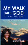 My Walk with God - A Testimony
