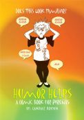 Humor Helps -- A Comic Book for Parents
