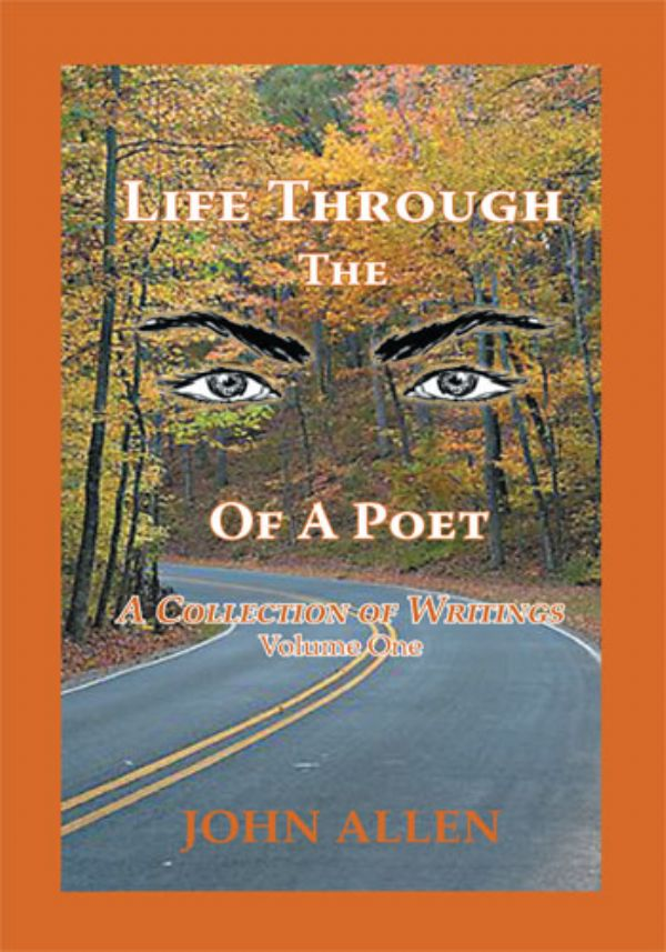 Life Through the Eyes of a Poet - Vol. 1