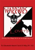 Warriors and Lovers -- Calling those things that be not as though they were!